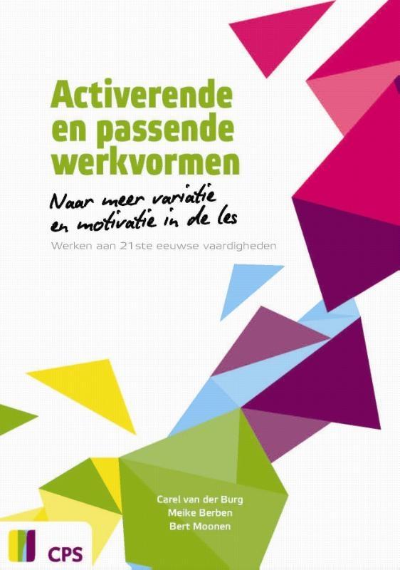 Carel van den Burg, Meike Berben, Bert Moonen,Activerende en passende werkvormen