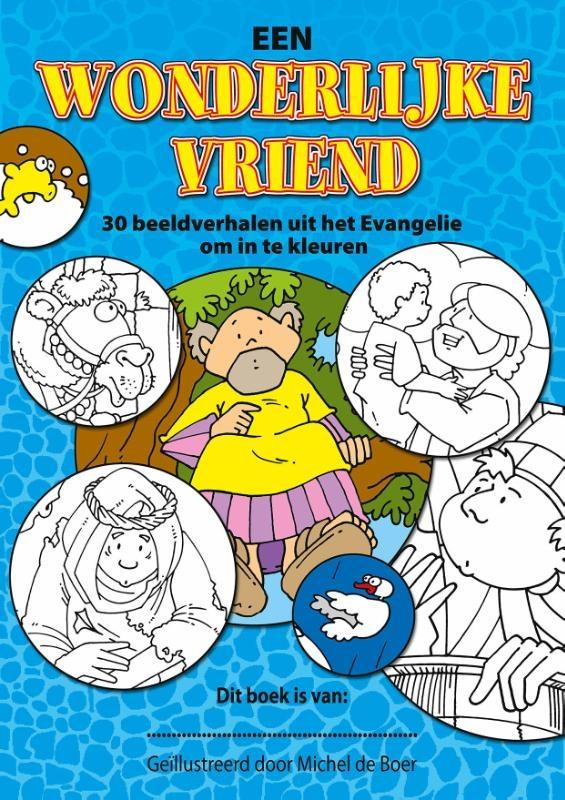 ,Een Wonderlijke Vriend - 5 ex.