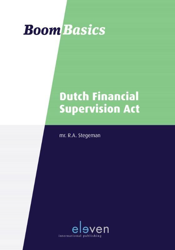 R.A. Stegeman,Dutch Financial Supervision Act