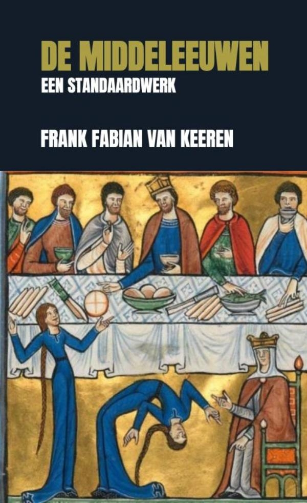Frank Fabian Van Keeren,De Middeleeuwen