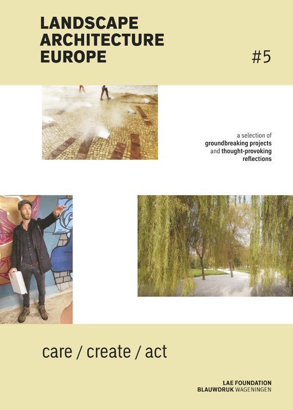 Lisa Diedrich, Christel Lindgren, Mike Friesen, Claudia Moll, Mark Hendriks,Landscape Architecture Europe