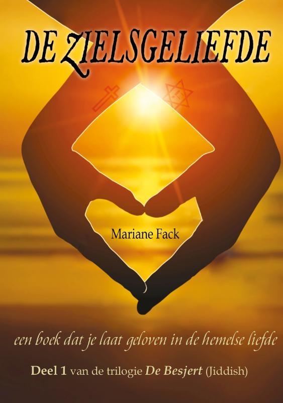 Mariane Fack,De zielsgeliefde