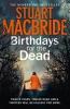 MacBride, Stuart,Birthdays for the Dead