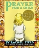 Field, Rachel,Prayer for a Child