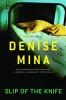 Mina, Denise,Slip of the Knife