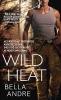 Andre, Bella,Wild Heat