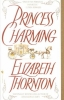 Thornton, Elizabeth,Princess Charming