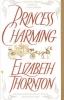 Thornton, Elizabeth,Princess Charming