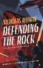 Rankin, Nicholas,Defending the Rock