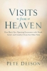 Pete Deison,Visits from Heaven