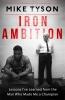 Tyson, Mike,Tyson*Iron Ambition