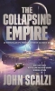 <b>Scalzi, John</b>,The Collapsing Empire