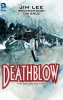 Choi, Brandon,Deathblow Deluxe Edition