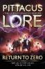 Lore Pittacus,Returns to Zero