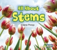 Throp, Claire,All About Stems