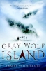 Neithercott, Tracey,Gray Wolf Island