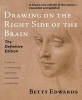 Edwards, Betty,Drawing on the Right Side of the Brain