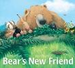 Wilson, Karma,Bear`s New Friend