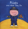 ,Pilots and What They Do