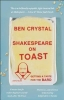 Crystal, Ben,Shakespeare on Toast