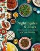 Maryam  Sinaiee ,Nightingales and Roses: Recipes from the Persian Kitchen