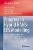 Progress in Hybrid Rans-Les Modelling,Papers Contributed to the 5th Symposium on Hybrid Rans-Les Methods, 19-21 March 2014, College Station, A&m Univ