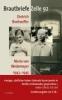 Brautbriefe Zelle 92. Sonderausgabe,Dietrich Bonhoeffer - Maria von Wedemeyer 1943 - 1945. Sonderausgabe zum 100. Geburtstag Dietrich Bonhoeffers