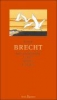 Brecht, Bertolt,»Sieh jene Kraniche in großem Bogen ...«