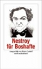 Nestroy, Johann,Nestroy für Boshafte