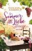 Rößner, Susanne,Ein Sommer, der nach Liebe schmeckt