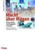 Kaller-Dietrich, Martina,Macht über Mägen