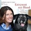 Lang von Langen, Stephanie,   Fröhlich, Katrin,Entspannt mit Hund
