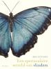 <b>Ben  Rothery</b>,Een spectaculaire wereld van vlinders