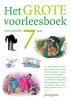 <b>Diverse auteurs</b>,Het grote voorleesboek voor rond de 7 jaar