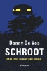 Danny De Vos,Schroot
