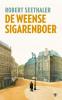 <b>Robert  Seethaler</b>,De Weense sigarenboer