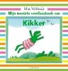 <b>Max  Velthuijs</b>,Mijn mooiste voorleesboek van Kikker
