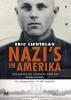 <b>Eric  Lichtblau</b>,Nazi`s in Amerika