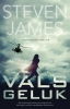Steven  James,Vals geluk