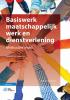 M.  Gerritsen, S.  Birnie, R.  Gieling, R.  Feuilletau de Bruyn,Basiswerk maatschappelijk werk en dienstverlening
