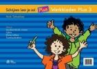 Henk  Schweitzer,Schrijven leer je zo! - Werkbladen Plus 3