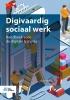 Hans Versteegh,Digivaardig sociaal werk