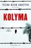 Tom Rob Smith,Kolyma