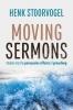 Henk  Stoorvogel,Moving Sermons