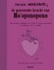 <b>Marieli  Hurtado-Graciet</b>,Feel good werkschrift! De genezende kracht van Ho`oponopono