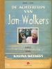 Jan  Wolkers, Karina  Wolkers,De achtertuin van Jan Wolkers