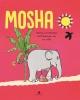 Harmen van Straaten,Mosha, Harmen van Straaten en Jan Jutte, Prentenboek, Elephant Parade