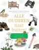 Jasper de Ruiter, Marieke  Dijksman,Alle ouderen naar buiten