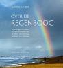 Janneke  Schenk,Over de regenboog