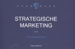 <b>Rolf  Oostra, Sjoerd  Slaa</b>,Handboek strategische marketing